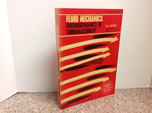 9780080180717: Fluid Mechanics: Thermodynamics of Turbomachinery