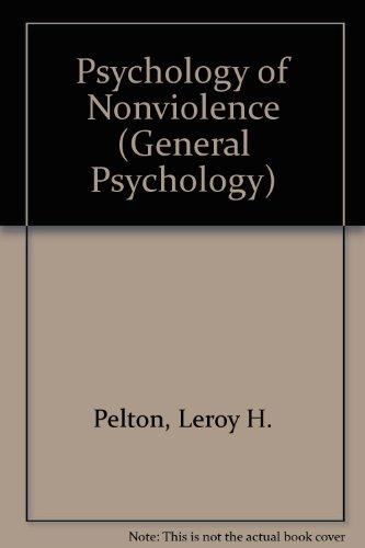 9780080180991: The psychology of nonviolence, (Pergamon general psychology series, PGPS-48)