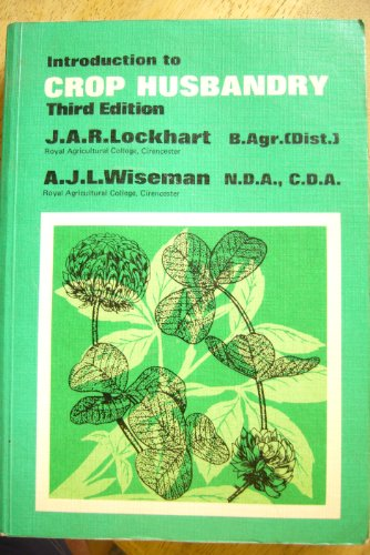 9780080181059: Introduction to Crop Husbandry