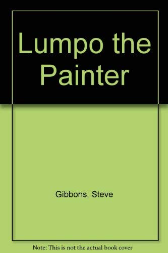 9780080181097: Lumpo the Painter