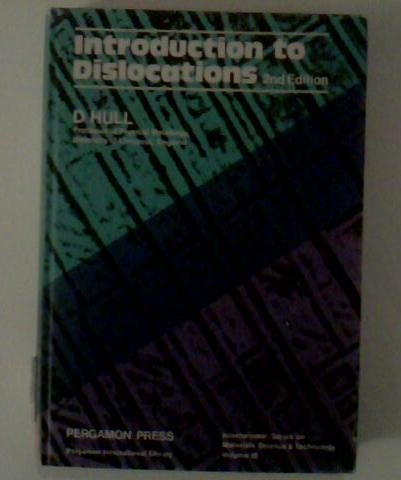 9780080181295: Introduction to Dislocations (International series on materials science and technology ; v. 16)
