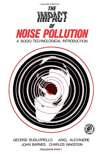 9780080181660: Impact of Noise Pollution (Pergamon international library of science, technology, engineering, and social studies)
