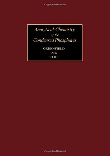 9780080181745: Analytical Chemistry of the Condensed Phosphates (Monographs in Analysis Chemistry)