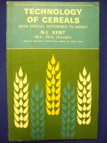 Technology of Cereals with Special Reference to Wheat (Pergamon international library of science, ...