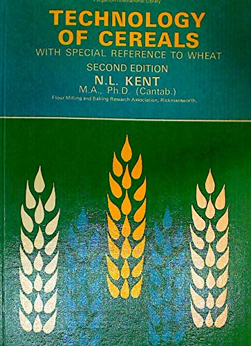 9780080181776: Technology of Cereals with Special Reference to Wheat (Pergamon international library of science, technology, engineering, and social studies)
