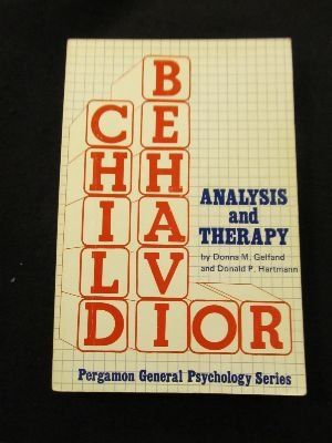 9780080182285: Child Behaviour Analysis and Therapy (General Psychology)
