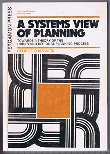 9780080182322: Systems View of Planning: Towards a Theory of the Urban and Regional Planning Process