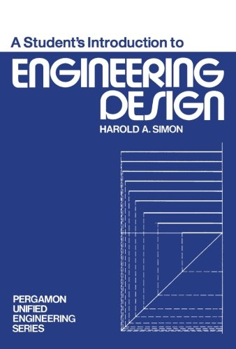 9780080182346: A Student's Introduction to Engineering Design: Pergamon Unified Engineering Series