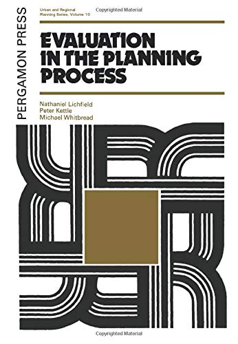 9780080182438: Evaluation in the Planning Process: The Urban and Regional Planning Series, Volume 10