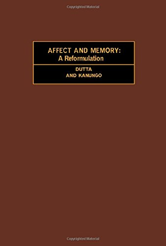 9780080182704: Affect and memory: A reformulation (International series in experimental psychology ; v. 20)