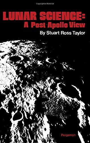 9780080182742: Lunar Science: A Post-Apollo View