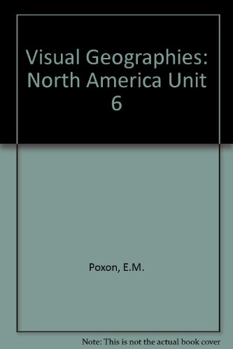 9780080182780: Visual Geographies: North America Unit 6