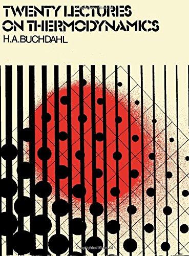 9780080182995: Twenty Lectures on Thermodynamics
