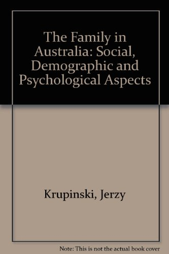 9780080183114: The Family in Australia: Social, Demographic and Psychological Aspects