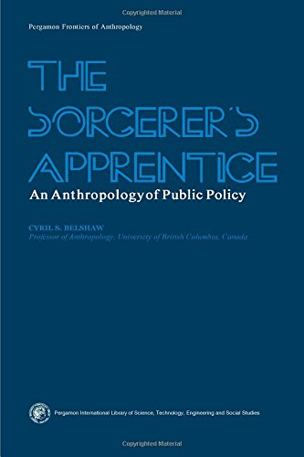9780080183138: Sorcerer's Apprentice: Anthropology of Public Policy (Pergamon frontiers of anthropology series ; 4)