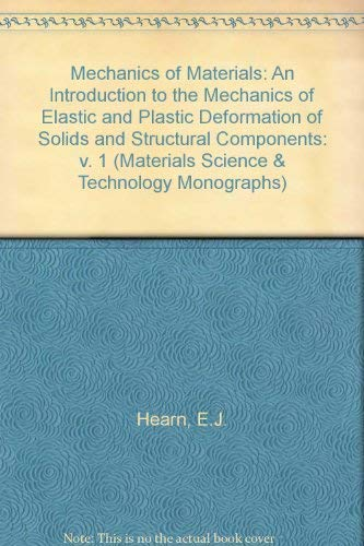 9780080187495: Mechanics of Materials: v. 1: An Introduction to the Mechanics of Elastic and Plastic Deformation of Solids and Structural Components (Materials Science & Technology Monographs)