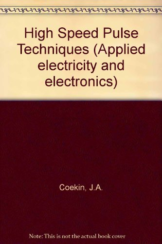 9780080187747: High-speed pulse techniques (Applied electricity and electronics)