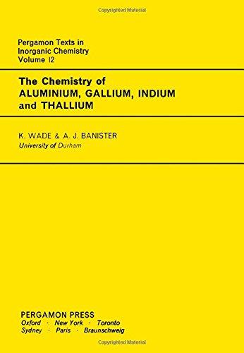 9780080187983: Chemistry of Aluminium, Gallium, Indium and Thallium (Texts in Inorganic Chemistry)