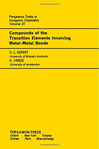 9780080188805: Compounds of the Transition Elements Involving Metal-Metal Bonds