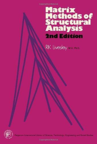 9780080188881: Matrix Methods of Structural Analysis (Pergamon international library)