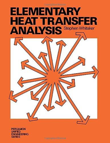 9780080189598: Elementary Heat Transfer Analysis: Pergamon Unified Engineering Series