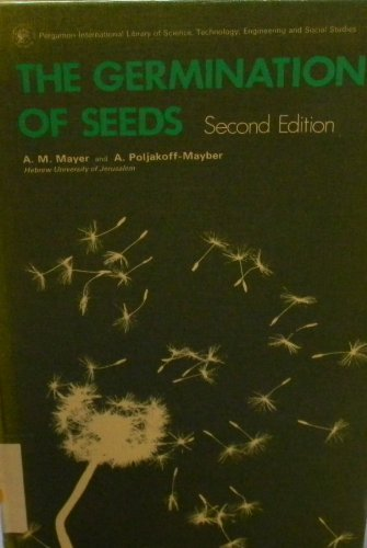 9780080189666: Germination of Seeds (Pure & Applied Biological Monograph)