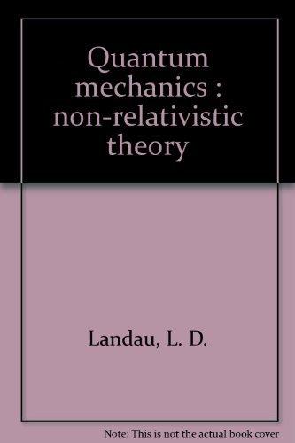 9780080190129: Quantum mechanics : non-relativistic theory