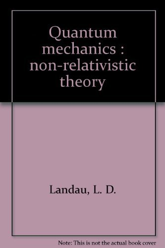 9780080190129: Quantum mechanics : non-relativistic theory [Taschenbuch] by L. D. Landau, E....