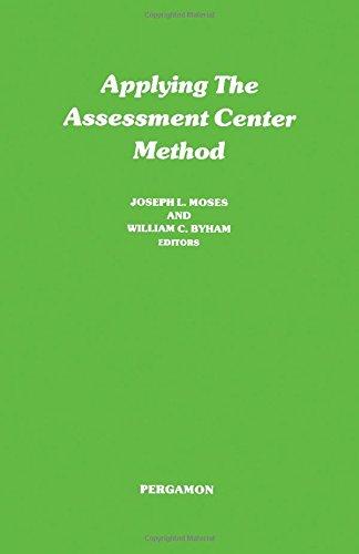 9780080195810: Applying the Assessment Center Method (General Psychology)