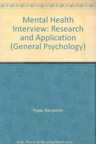 9780080195834: The Mental Health Interview: Research and Application (Pergamon General Psychology Series ; 47)