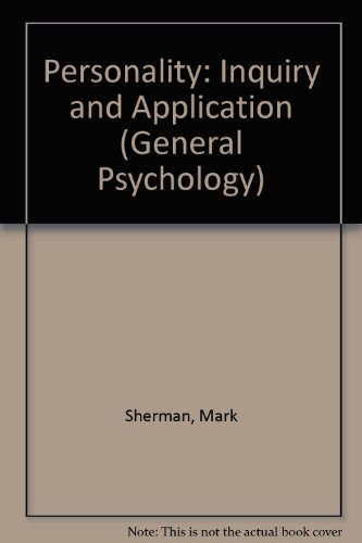 9780080195858: Personality: Inquiry and Application (General Psychology)