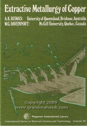 9780080196589: Extractive Metallurgy of Copper (Materials Science & Technology Monographs)