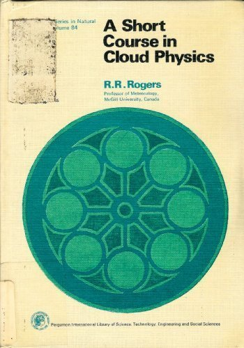 9780080196947: Short Course in Cloud Physics (Monographs in Natural Philosophy)