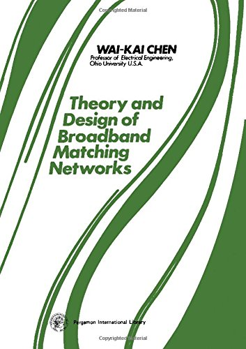 9780080197029: The theory and design of broadband matching networks (Applied electricity & electronics series)