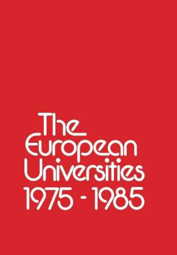 The European Universities 1975 - 1985 - None stated