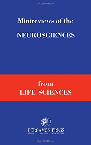 9780080197234: Minireviews of the neurosciences from Life sciences (Vols. 13, 14, 15)