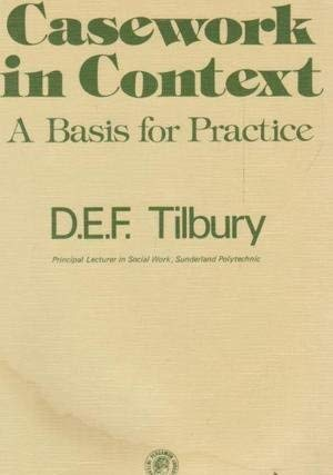 9780080197432: Casework in Context: A Basis for Practice