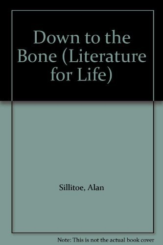 9780080197999: Down to the Bone (Literature for Life)