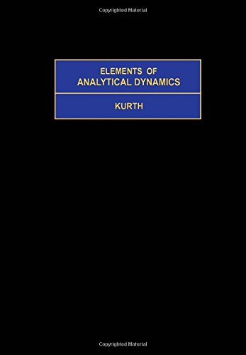 9780080198484: Elements of Analytical Dynamics (Pure & Applied Mathematics Monograph)