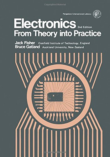 9780080198576: Electronics: From Theory into Practice (Applied electricity & electronics division)