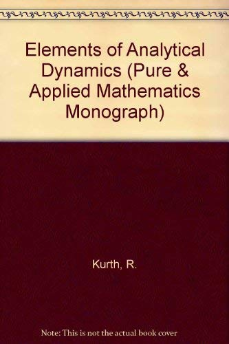 9780080198644: Elements of Analytical Dynamics (Pure & Applied Mathematics Monograph)