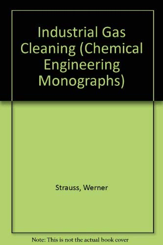 9780080199337: Industrial Gas Cleaning (Chemical Engineering Monographs)