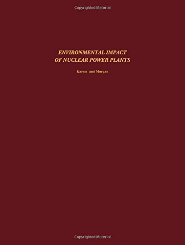 9780080199566: Environmental Impact of Nuclear Power Plants (Progress in nuclear energy series)