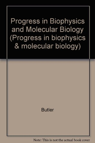9780080202013: Progress in Biophysics & Molecular Biology