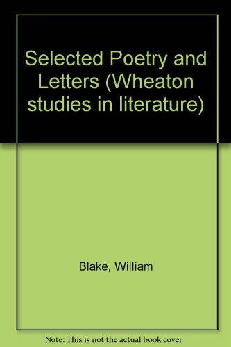 9780080203898: Selected Poetry and Letters (Wheaton studies in literature)