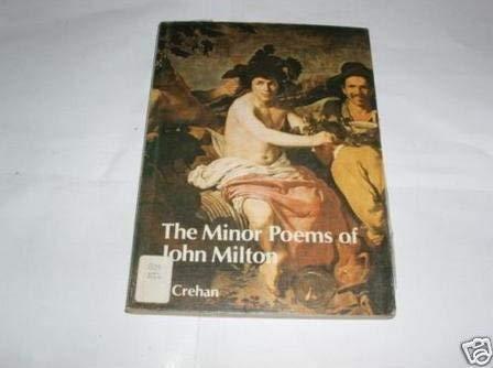 Minor Poems Of John Milton: Crehan T. ,