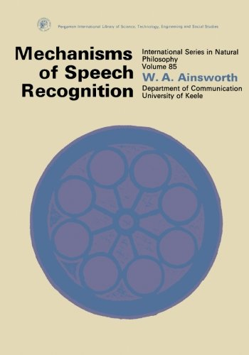 9780080203942: Mechanisms of Speech Recognition: International Series in Natural Philosophy (Pergamon international library of science, technology, engineering and social studies)