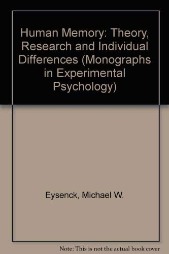 9780080204055: Human Memory: Theory, Research and Individual Differences (Monographs in Experimental Psychology)