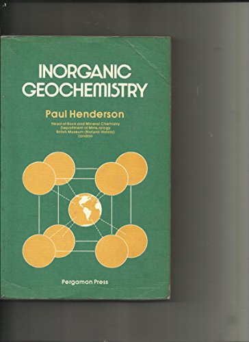 9780080204475: Inorganic Geochemistry (Pergamon International Library of Science, Technology, Engineering, and Social Studies)