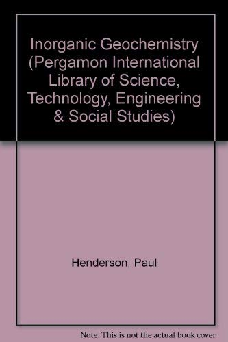 9780080204482: Inorganic Geochemistry (Pergamon International Library of Science, Technology, Engineering & Social Studies)